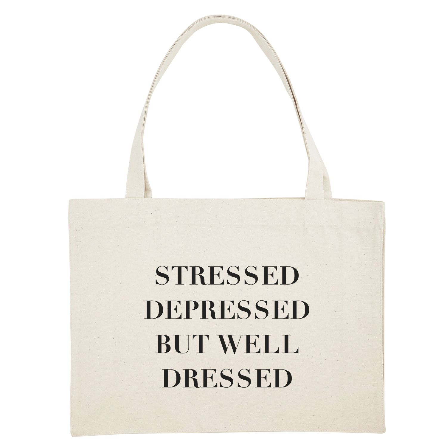Shopping bag - Stressed depressed but well dressed