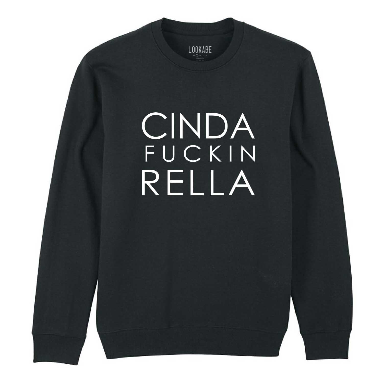 Sweatshirt - Cindaf*****rella