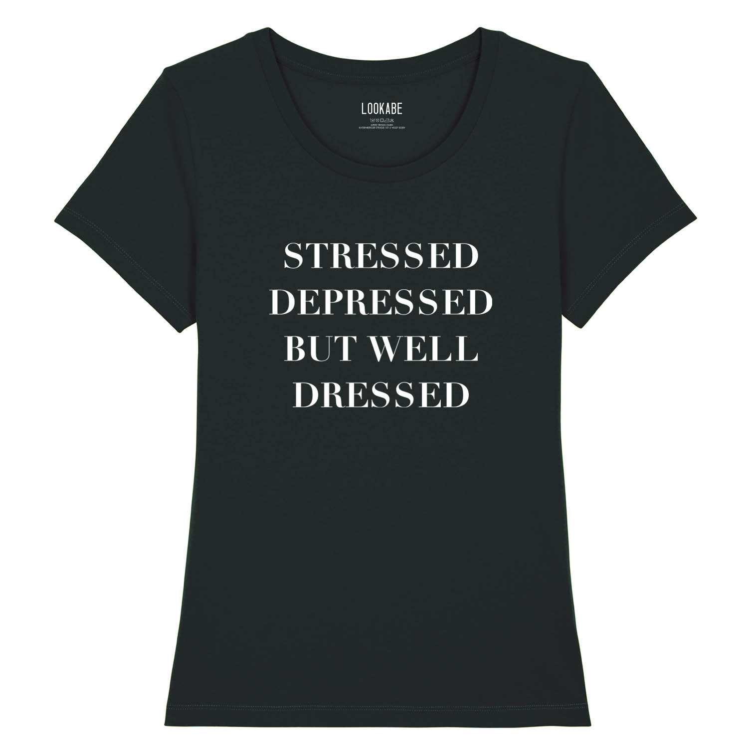 T-Shirt - Stressed depressed but well dressed