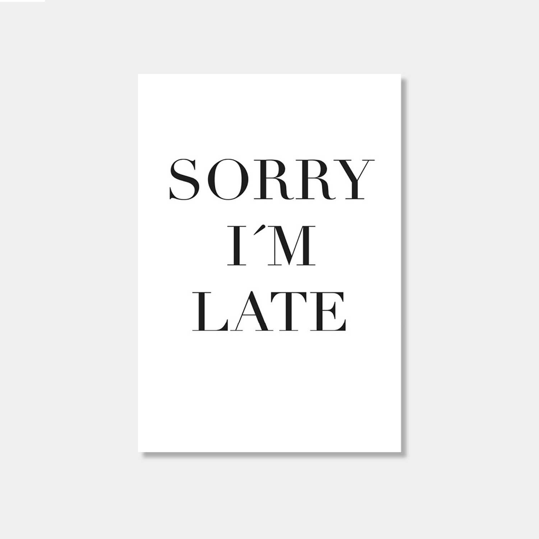 Postkarte - Sorry I'm late